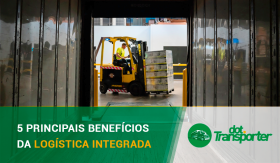 5-principais-beneficios-da-logistica-integrada