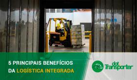 5-principais-beneficios-da-logistica-integrada