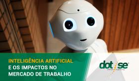 inteligencia-artificial-e-os-impactos-no-mercado-de-trabalho