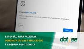 extensao-para-facilitar-denuncia-de-sites-maliciosos-e-liberada-pelo-google