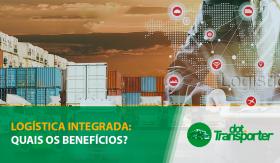 logistica-integrada-quais-os-beneficios