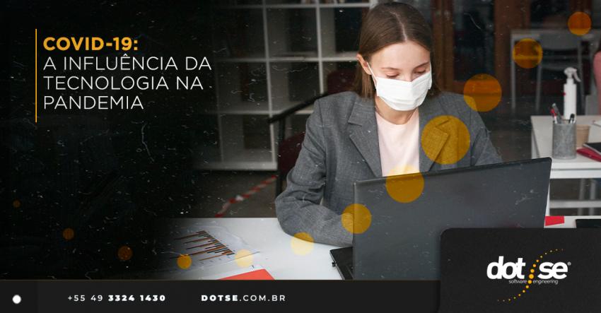 covid-19-a-influencia-da-tecnologia-na-pandemia