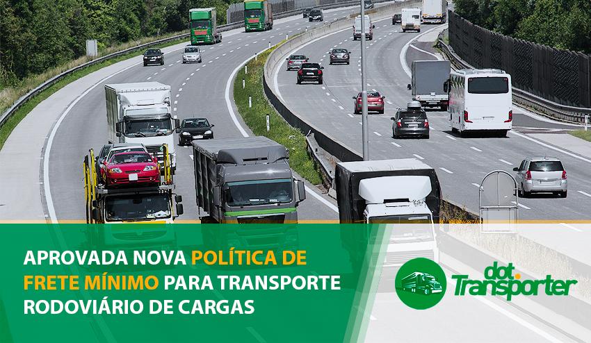 aprovada-nova-politica-de-frete-minimo-para-transporte-rodoviario-de-cargas