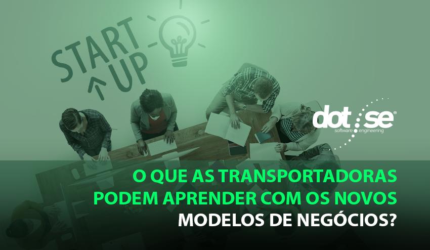 o-que-as-transportadoras-podem-aprender-com-os-novos-modelos-de-negocios