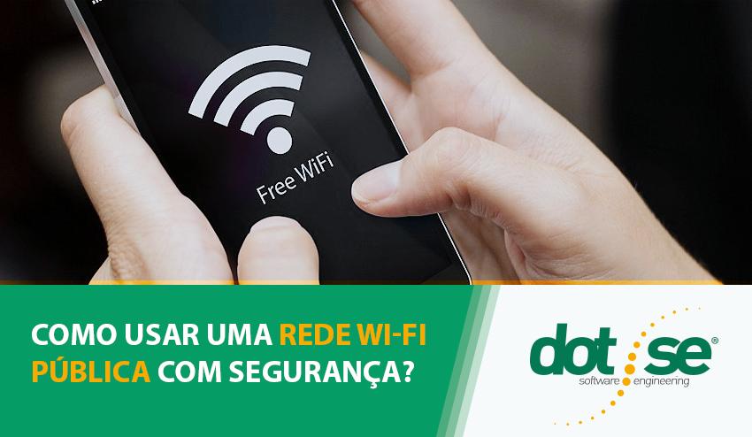 como-usar-uma-rede-wi-fi-publica-com-seguranca
