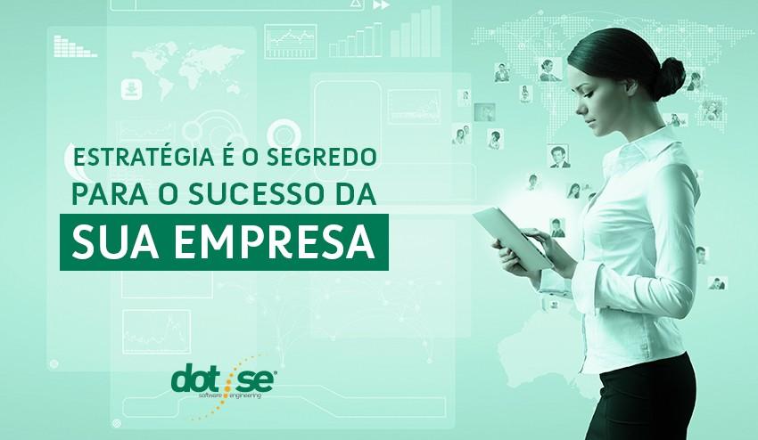 estrategia-e-o-segredo-para-o-sucesso-da-sua-empresa