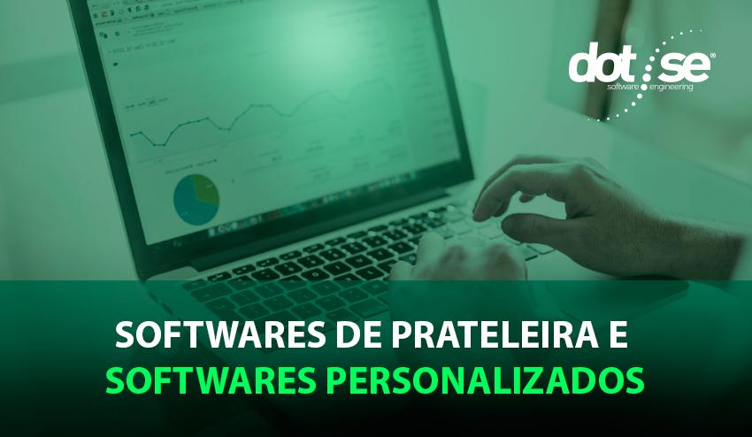 softwares-de-prateleira-e-softwares-personalizados